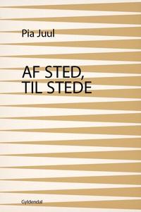Af sted, til stede (e-bog) af Pia Juu