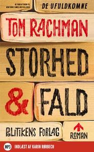 Storhed og fald (lydbog) af Tom Rachm