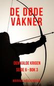 De Døde Våkner - 6x03 - Den Kalde Krigen