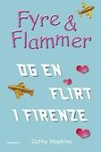 Fyre & Flammer 9 - Fyre & Flammer og en flirt i Firenze