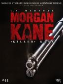 Morgan Kane 41: «Killer» Kane