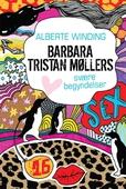 Barbara Tristan Møllers svære begyndelser