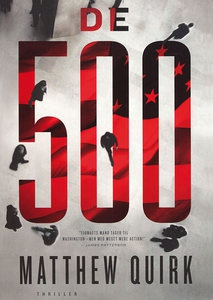 De 500 (lydbog) af Matthew Quirk