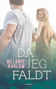 Da jeg faldt (e-bog) af Melanie Harlo