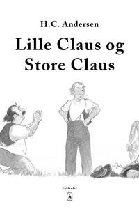 Lille Claus og store Claus (e-bog) af