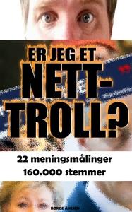 Er Jeg Et Nettroll? (ebok) av Børge Ånesen