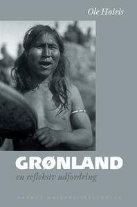 Grønland (e-bog) af Ole Høiris et.al