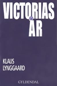 Victorias år (e-bog) af Klaus Lynggaa