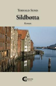 Sildbøtta (ebok) av Torvald Sund