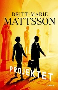 Projektet (e-bok) av Britt-Marie Mattsson