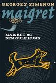 Maigret og den gule hund