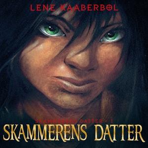 Skammerens datter (lydbog) af Lene Ka