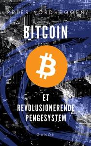 Bitcoin - et revolusjonerende pengesystem (eb