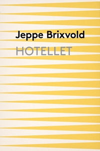 Hotellet (e-bog) af Jeppe Brixvold