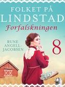 Folket på Lindstad 8 -Forfalskningen