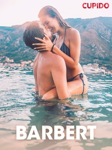 Barbert - erotiske noveller (ebok) av Cupido