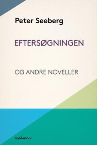 Eftersøgningen og andre noveller (e-b