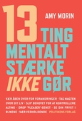 13 ting mentalt stærke IKKE gør