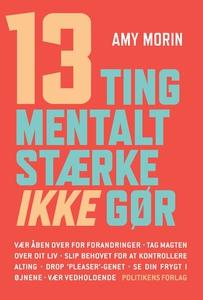 13 ting mentalt stærke IKKE gør (e-bog) af Amy