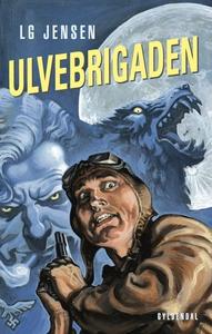 Ulvebrigaden (e-bog) af LG Jensen