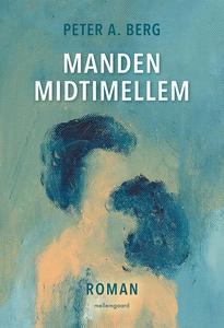 Manden midtimellem (e-bog) af Peter A