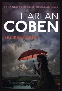 Sig ikke noget (e-bog) af Harlan Cobe