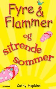 Fyre & Flammer 12 - Fyre & Flammer og