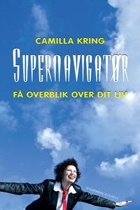 Supernavigatør (e-bog) af Camilla Kri