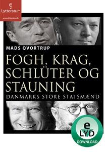 Fogh, Krag, Schlüter og Stauning (lyd