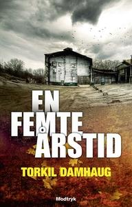 En femte årstid (e-bog) af Torkil Damhaug