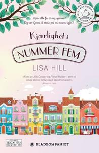 Kjærlighet i Nummer Fem (ebok) av Lisa Hill