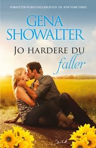 Jo hardere du faller (ebok) av Gena Showalter
