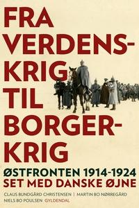 Fra verdenskrig til borgerkrig (e-bog