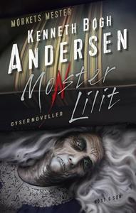 Monster Lilit (e-bog) af Kenneth Bøgh