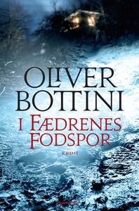 I fædrenes fodspor (e-bog) af Oliver Bottini, Henrik Andersen
