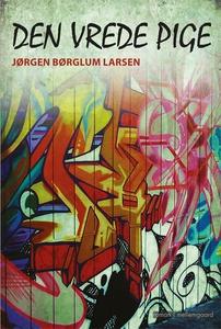 Den vrede pige (e-bog) af Jørgen Børg