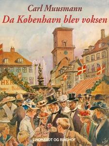 Da København blev voksen (e-bog) af C