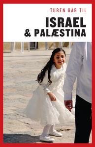 Turen Går Til Israel & Palæstina (e-b