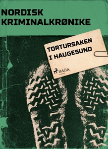Tortursaken i Haugesund (ebok) av Diverse for