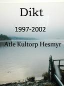 Dikt, 1997-2002