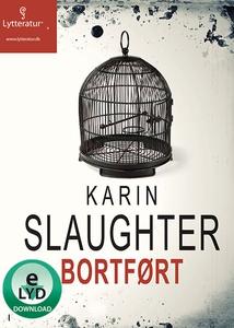 Bortført (lydbog) af Karin Slaughter