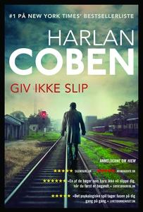 Giv ikke slip (lydbog) af Harlan Cobe