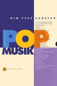 Popmusik (lydbog) af Kim Fupz Aakeson