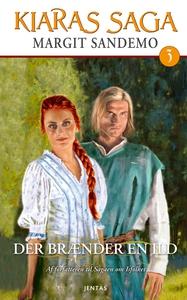 Kiaras saga 3 - Der brænder en ild (e
