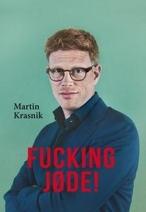 Fucking jøde! (e-bog) af Martin Krasn
