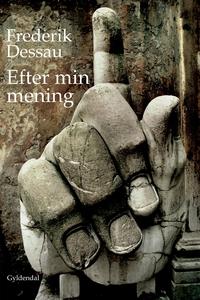 Efter min mening (e-bog) af Frederik