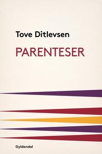 Parenteser (e-bog) af Tove Ditlevsen