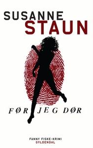 Før jeg dør (e-bog) af Susanne Staun