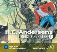 H.C. Andersens bedste eventyr 1