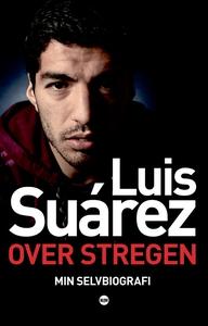 Over stregen (e-bog) af Luis Suarez
